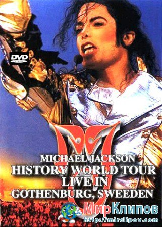 Michael Jackson - History World Tour (Live, Gothenburg, Sweden)