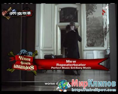 Mew – Repeaterbeater