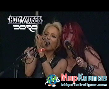 Holy Moses Feat. Doro – Too Drunk To Fuck (Live)