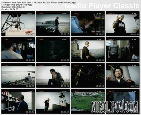Azad Feat. Adel Tawil -  Ich Glaub An Dich (Prison Break Anthem)