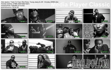 Triple C's Feat. Rick Ross, Young Jeezy & JW - Erryday