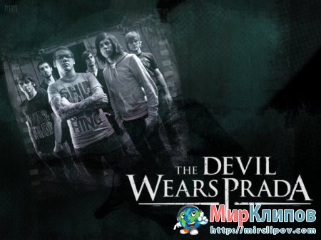 The Devil Wears Prada - Hey John, What's Your Name Again?