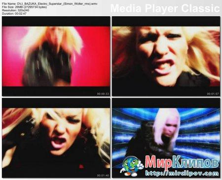 DVJ Bazuka - Electro Superstar (Simon Wolter Rmx)