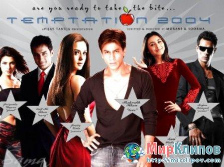 Shahrukh Khan - Temptation (Live, 2004)