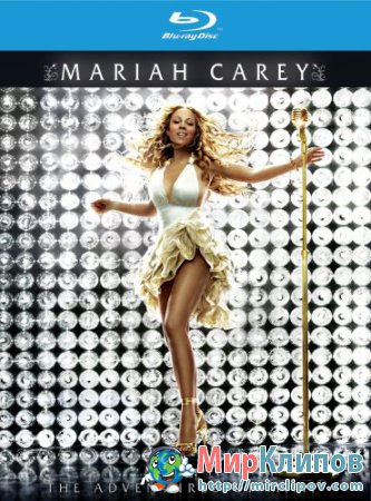 Mariah Carey - The Adventures Of Mimi (Live, Concert, 2007)