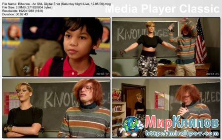 Rihanna - An SNL Digital Short (Saturday Night, 12.05.09)
