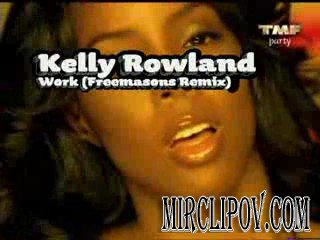 Kelly Rowland - Work (Freemasons mix)