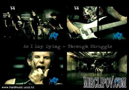 As I Lay Dying - Through Struggle