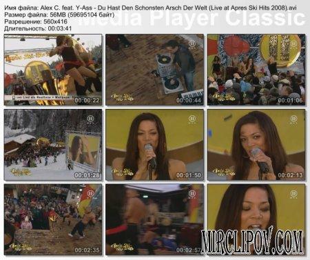 Alex C. feat. Y-Ass - Du Hast Den Schonsten Arsch Der Welt (Live at Apres Ski Hits 2008)