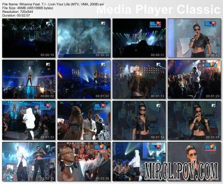 Rihanna Feat. T.I. - Livin' Your Life (Live, MTV VMA, 2008)