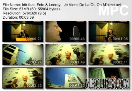 Idir feat. Fefe & Leeroy - Je Viens De La Ou On M'aime