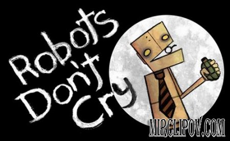 Robots don't cry - Знаешь (2008)