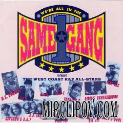 West Coast All Stars - We All In The Same Game (Gang)