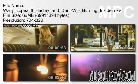 Wally Lopez ft Hadley and Dani-Vi - Burning Inside