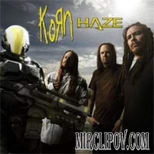 Korn - Haze (2008)