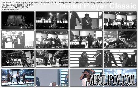 T.I. Feat. Jay-Z, Kanye West, Lil Wayne & M.I.A. - Swagger Like Us (Remix, Live Grammy Awards, 2009)