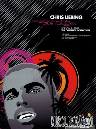 Chris Liebing Pres. Spinclub Ibiza - Season 2