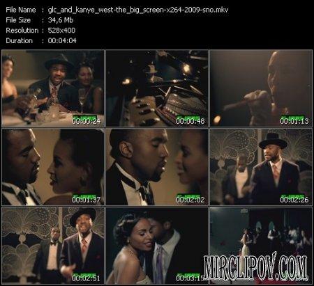 Kanye West Feat. GLC - The Big Screen