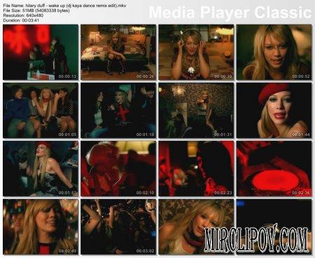 Hilary Duff - Wake Up (Dj Kaya Dance Remix Edit)