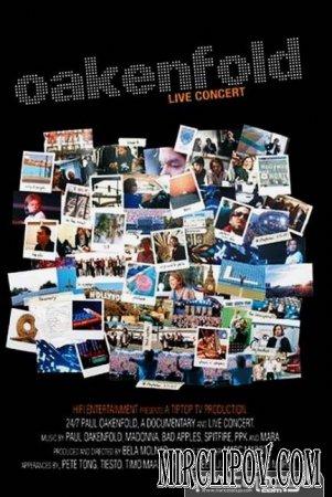 Paul Oakenfold - 24-7 (2007 Live concert)