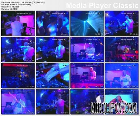 DJ Shog - Live 4 Music (Live)