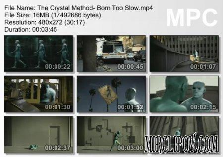 Crystal Method - Born Too Slow