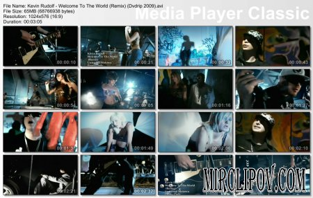 Kevin Rudolf - Welcome To The World (Remix)
