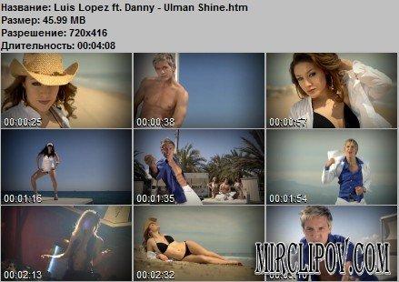 Luis Lopez Feat. Danny Ulman - Shine
