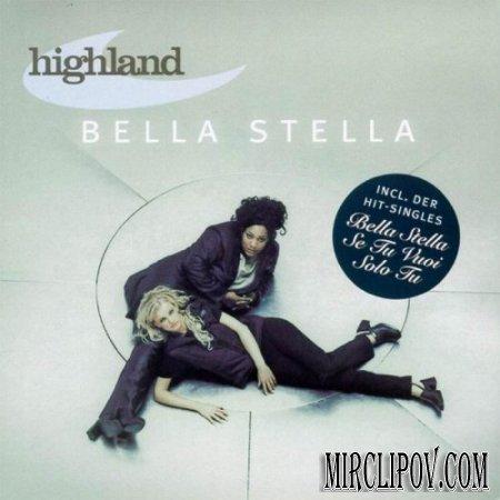 Highland - Bella Stella