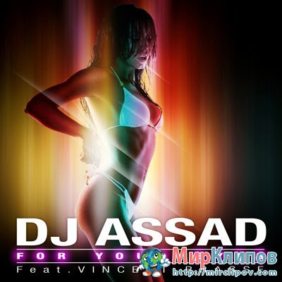 DJ Assad Feat. Vincent Brasse - Four Your Eyes
