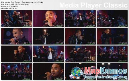 Trey Songz - Say Aah (Live, 2010)