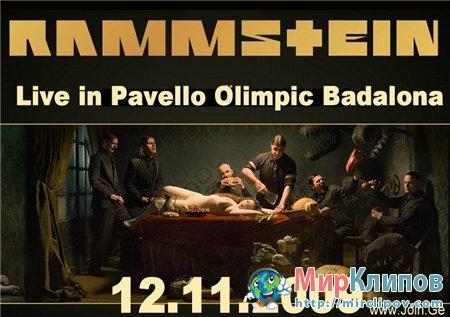 Rammstein - Live Perfomance (Pavello Olimpic Badalona, 2009)