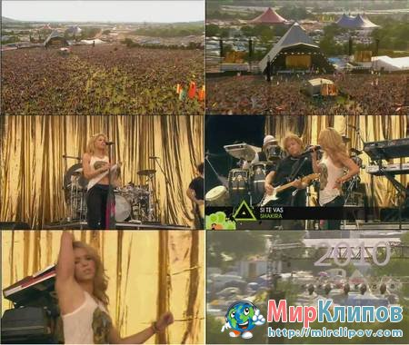 Shakira - Si Te Vas (Live, Glastonbury, 2010)