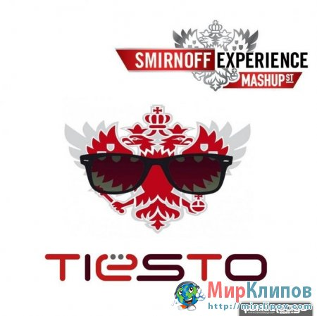 Tiesto - Smirnoff Experience Johannesburg South Africa (Live, 2010)