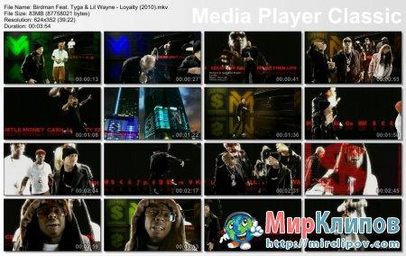 Birdman Feat. Tyga & Lil Wayne - Loyalty