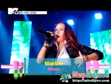 МакSим - Весна (Live, 2010)