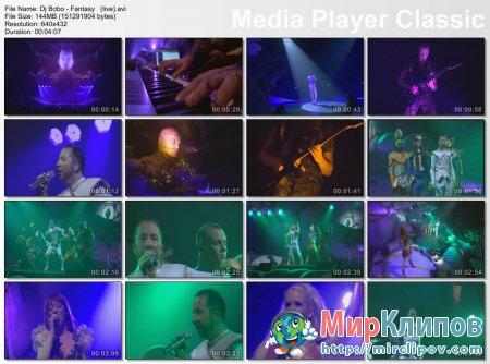 Dj Bobo - Fantasy (Live)