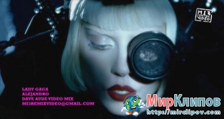 Lady Gaga - Alejandro (Dave Aude & Mi3 Video Mix)