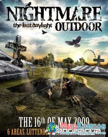 Nightmare Outdoor - The Last Daylight (Live, The 16.05.2009)
