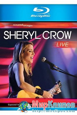Sheryl Crow - Live Perfomance In USA