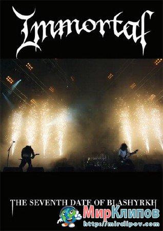 Immortal - The Seventh Date Of Blashyrkh (Live, 2010)