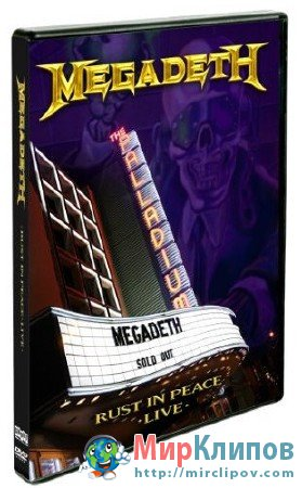 Megadeth - Rust In Peace (Live, 2010)