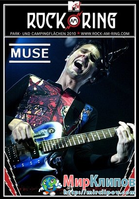 Muse - Concert (Rock Am Ring, 2010)