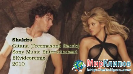 Shakira - Gitana (Freemasons Remix)