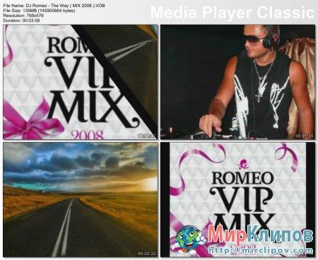 DJ Romeo - The Way (Mix 2008)