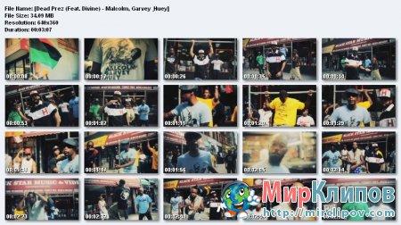 Dead Prez Feat. Divine - Malcolm, Garvey & Huey
