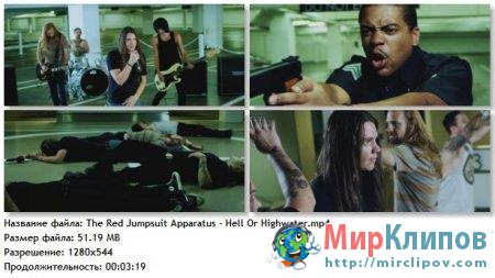 The Red Jumpsuit Apparatus - Hell Or Highwater