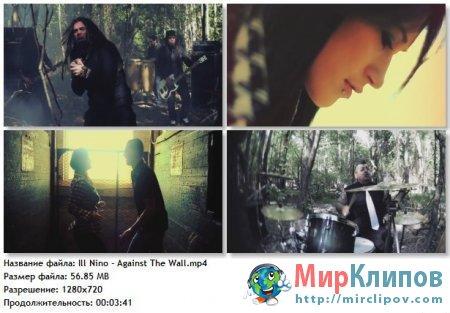 Ill Nino - Against The Wall