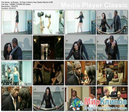 Ja'Shayla - Si Papi (Usher's Hey Daddy Remix)