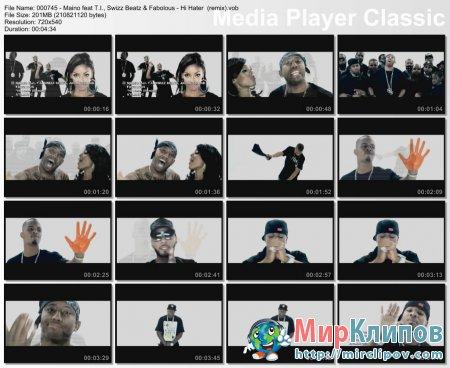 Maino Feat T.I., Swizz Beatz & Fabolous - Hi Hater (Remix)